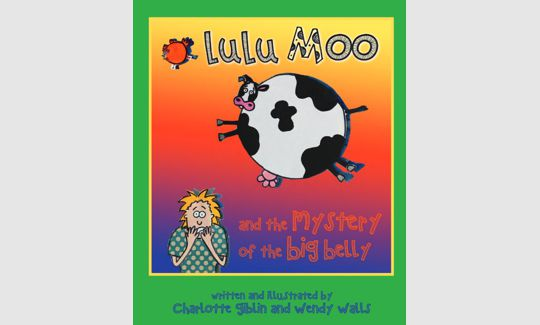 Lulu Moo and the Mystery of the Big Belly
