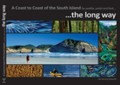 The Long Way. A Coast to Coast of the South Island by paddle, pedal and foot by Ginney Deavoll